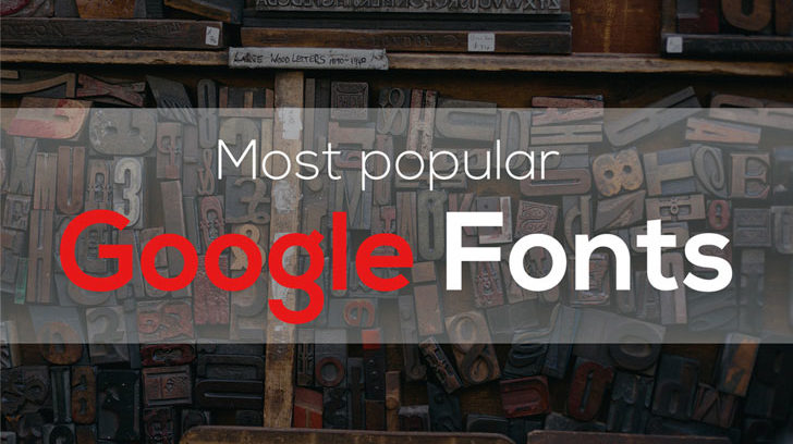 Most Popular Google Fonts