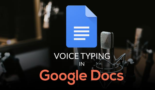 How to Type with your Voice  in Google Docs